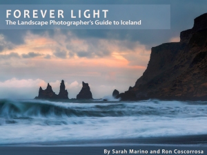 Forever Light - Landscape Photographer's Guide to Iceland.